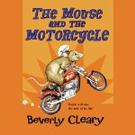 THE MOUSE AND THE MOTORCYCLE by Beverly Cleary audiobook cover