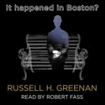IT HAPPENED IN BOSTON? audiobook cover