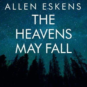 heavens-may-fall